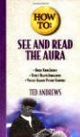 See & Read the Aura