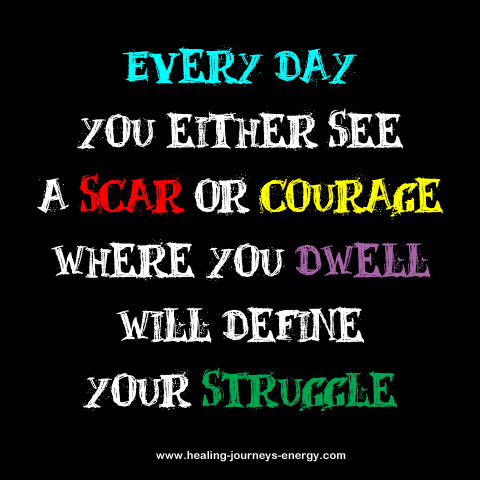 Scars or Courage