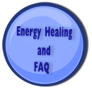 Energy Healing Frequently Asked Questions