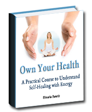 Own Your Health - A Practical Course to Understand Self-Healing with Energy
