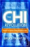 The Chi Revolution - Bruce Franzis