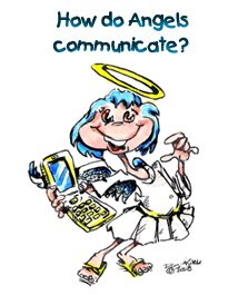 How do Angels Communicate